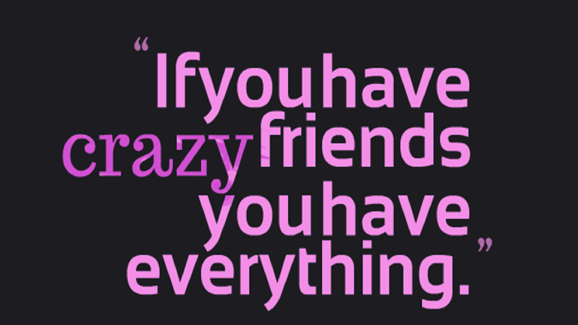Quotes About Funny Friendship Funnyquotesforfriendspicturesfreehdwallpapers  Hd Wallpaper