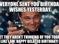 happy belated birthday meme for her