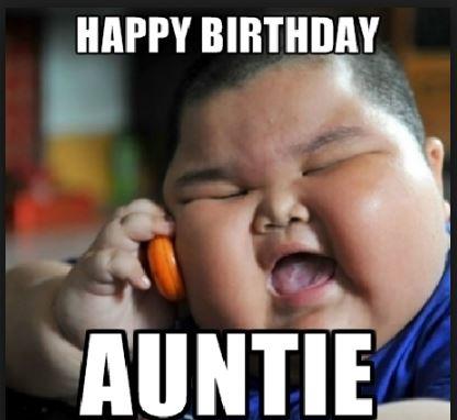 happy birthday aunties meme